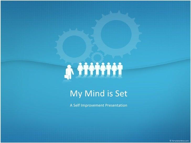 My Mind is Set A Self Improvement Presentation