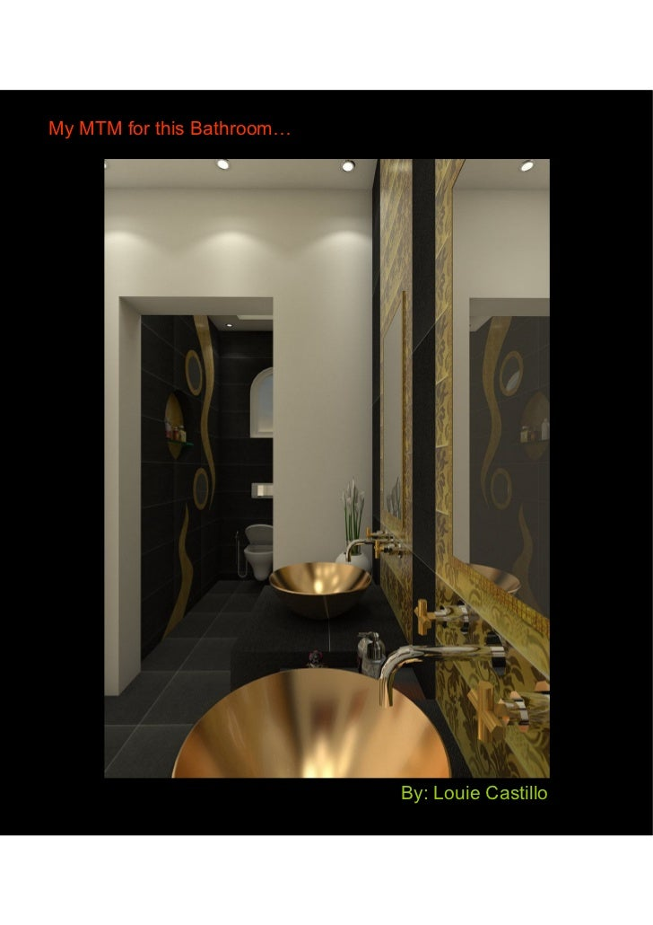 My MTM for this Bathroom                           By: Louie Castillo