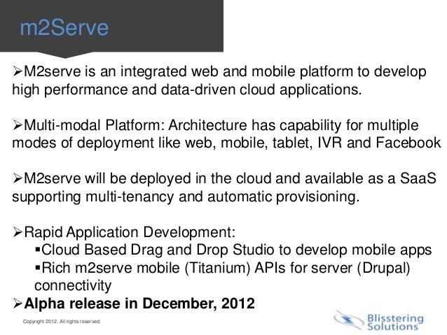 m2ServeM2serve is an integrated web and mobile platform to develophigh performance and data-driven cloud applications.Mu...