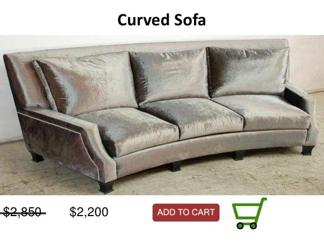 Curved Sofa $2,850 $2,200 ...