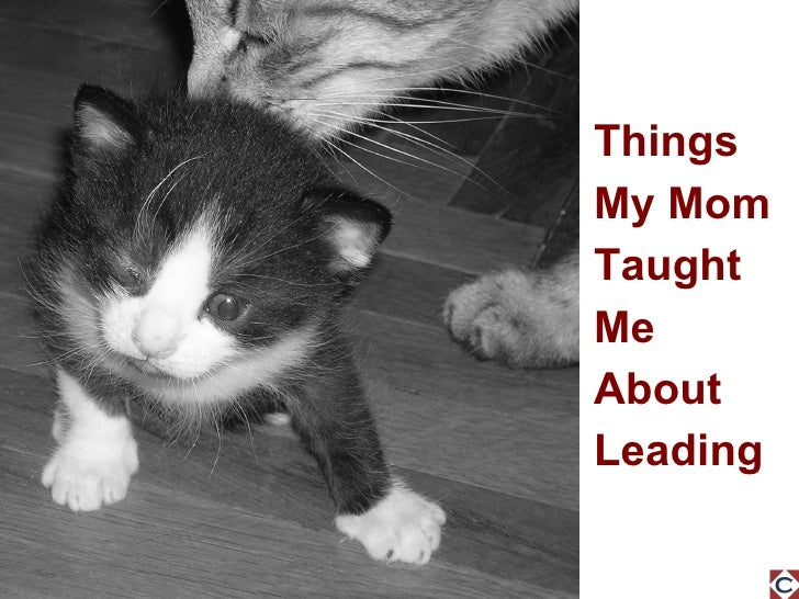 Things My Mom Taught Me About Leading