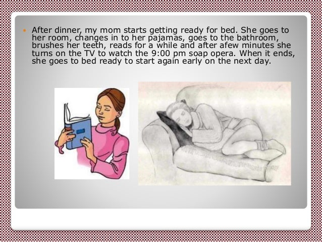 my mother daily routine essay
