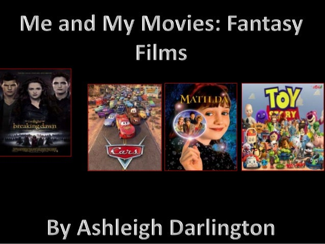 Fantasy films are films with imaginative and different themes, that involve magic like HarryPotter for example or supernat...