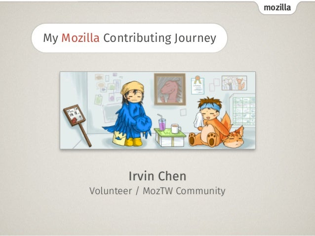 mozilla My Mozilla Contributing Journey Irvin Chen