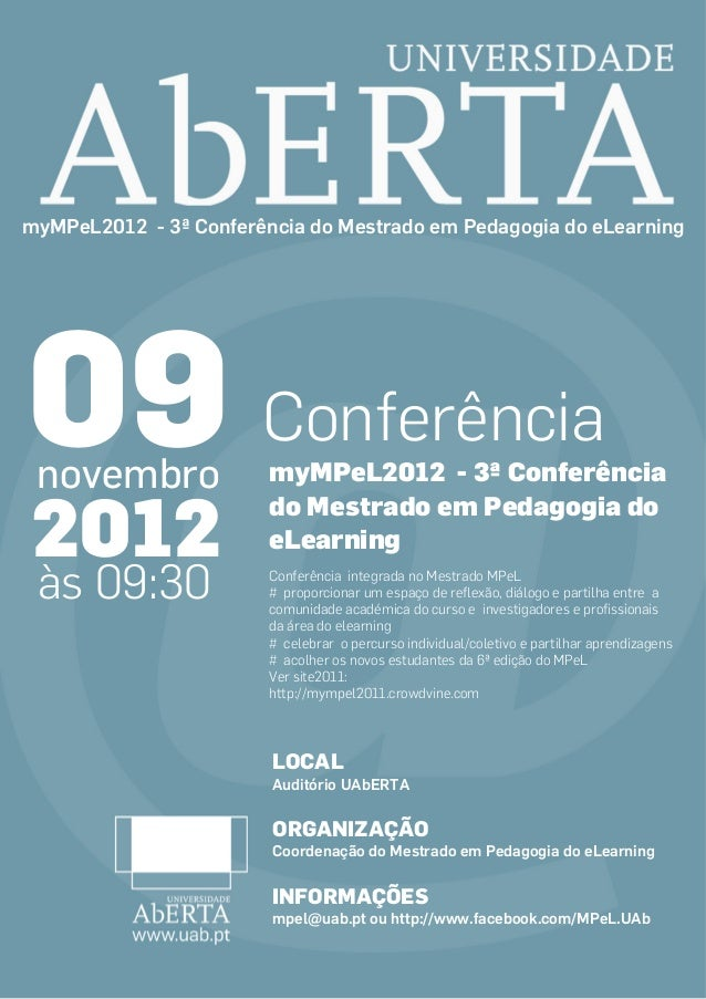 myMPeL2012 - 3ª Conferência do Mestrado em Pedagogia do eLearning09 Conferência novembro               myMPeL2012 - 3ª Con...