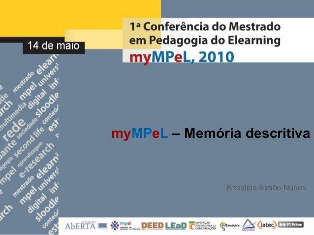myMPeL – Memória descritiva Rosalina Simão Nunes