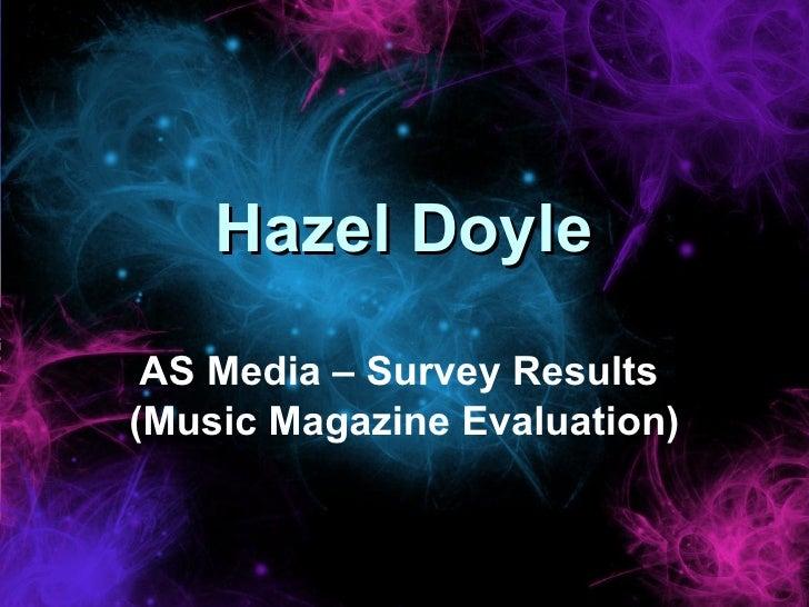 Hazel Doyle AS Media – Survey Results  (Music Magazine Evaluation)