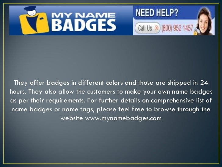 MyNameBadges com Specializes In Offering The Broadest Range