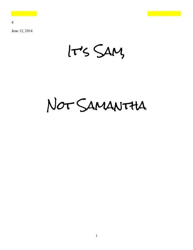 4 June 12, 2014 It's Sam, Not Samantha 1
