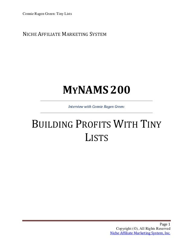 Connie Ragen Green: Tiny ListsNICHE AFFILIATE MARKETING SYSTEM                        MYNAMS 200                          ...