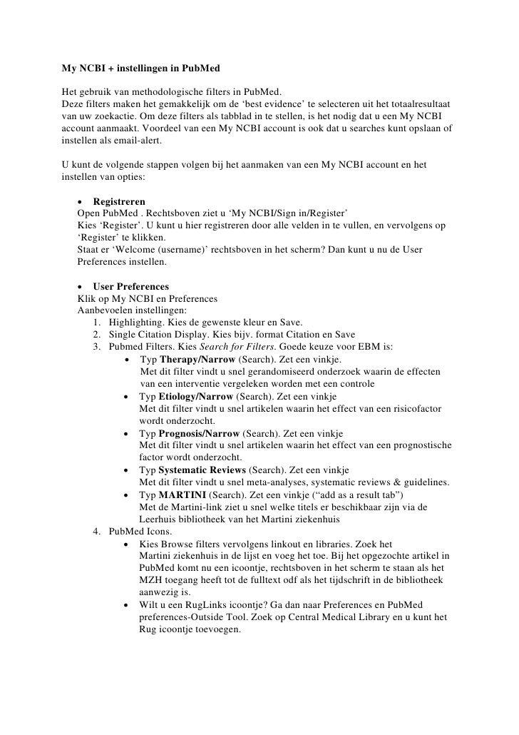 My NCBI + instellingen in PubMedHet gebruik van methodologische filters in PubMed.Deze filters maken het gemakkelijk om de...