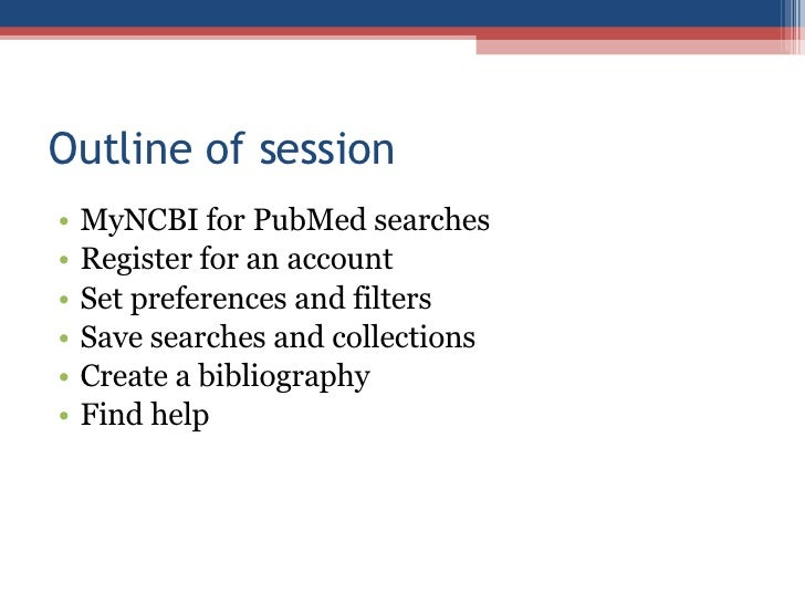 MyNCBI & MyBibliography -- Getting Organized | Health ...