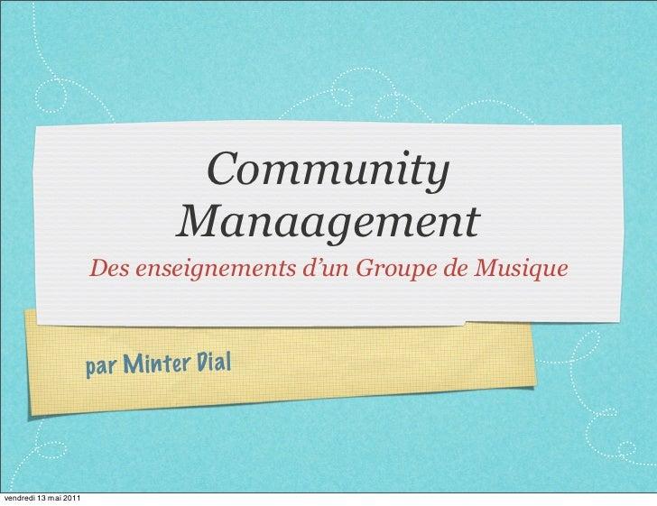 Leçons d'un groupe légendaire de musique pour le community management