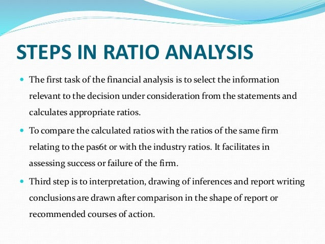 ... 7. STEPS IN RATIO ANALYSIS ...  Financial Analysis Report Writing