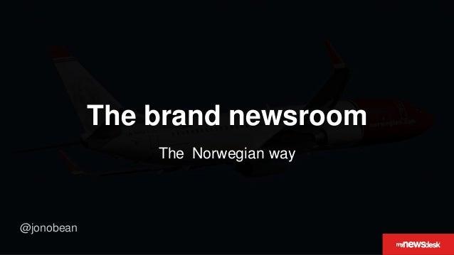 @jonobean The brand newsroom The Norwegian way