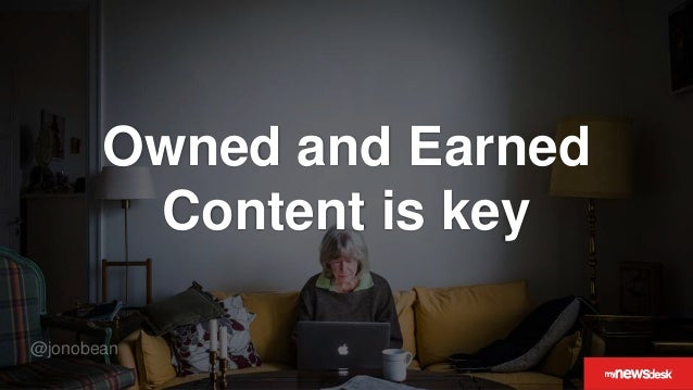 @jonobean Owned and Earned Content is key