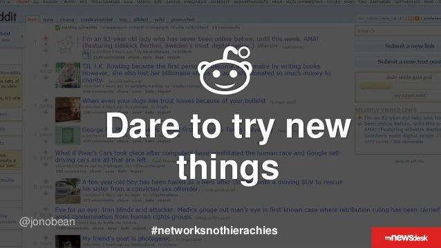 @jonobean Dare to try new things #networksnothierachies