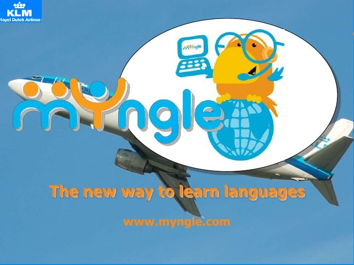 The new way to learn languages         www.myngle.com