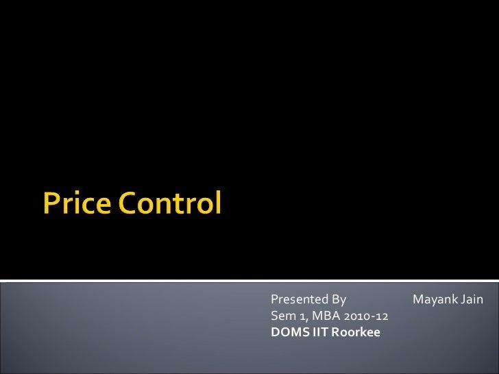 Presented By  Mayank Jain Sem 1, MBA 2010-12 DOMS IIT Roorkee