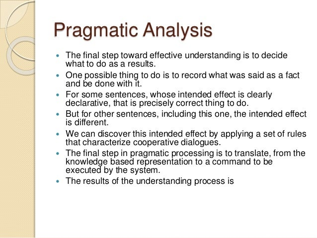 pragmatic interpretation and dialogue management in 'can pragmatic competence be taught' referring to the social perceptions underlying participants' interpretation and performance of communicative action monopolization of discourse organization and management by the teacher (lörscher, 1986 ellis, 1990), and consequently.