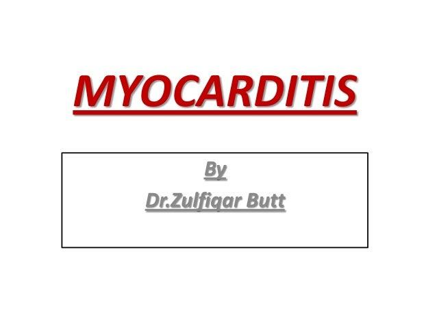 MYOCARDITIS By Dr.Zulfiqar Butt