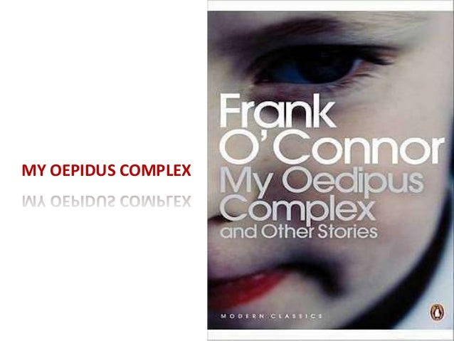 my oedipus complex full text