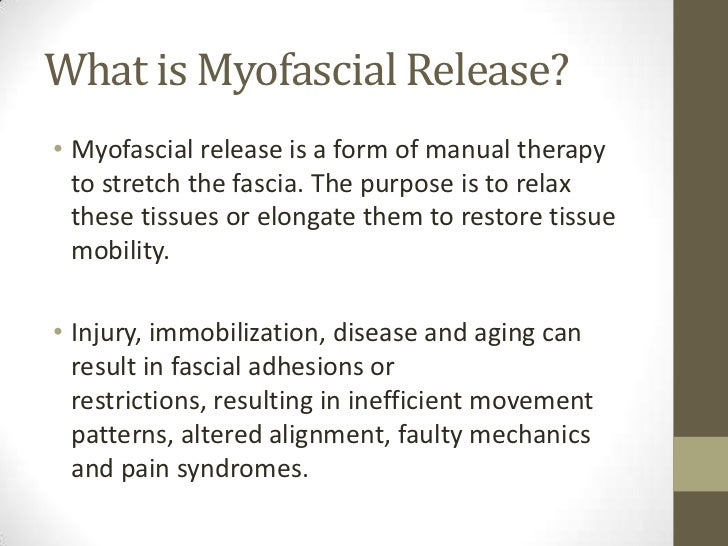Myofascial release review