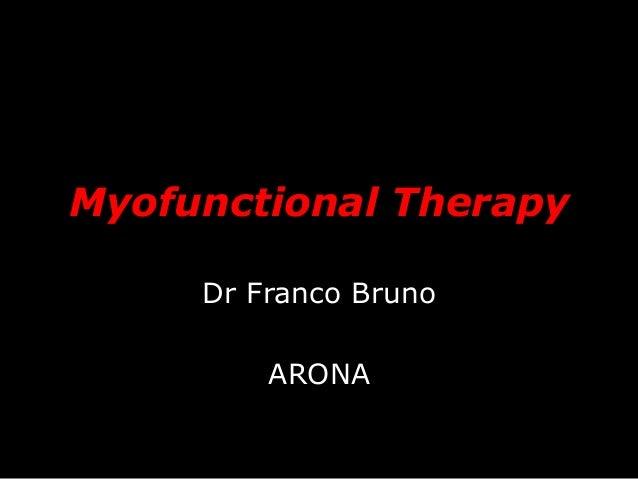 Myofunctional Therapy Dr Franco Bruno ARONA