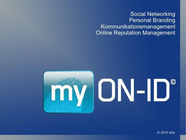 © 2010 ishp Social Networking Personal Branding Kommunikationsmanagement Online Reputation Management