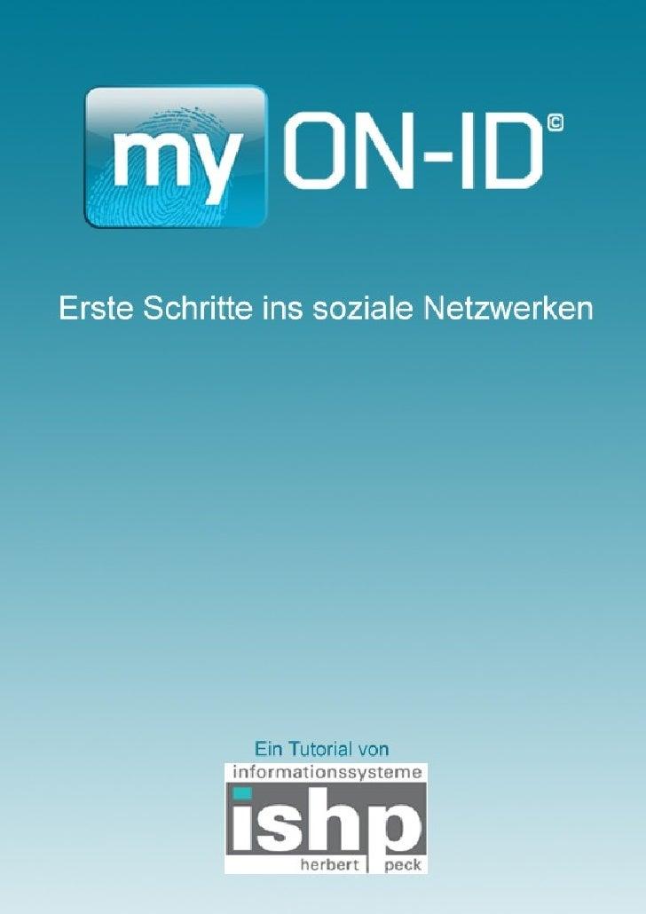 Erste Schritte in Einführung  myON-ID, das sich selbst als 'Personal Branding Portal' definiert, hat sich im Laufe der Zei...