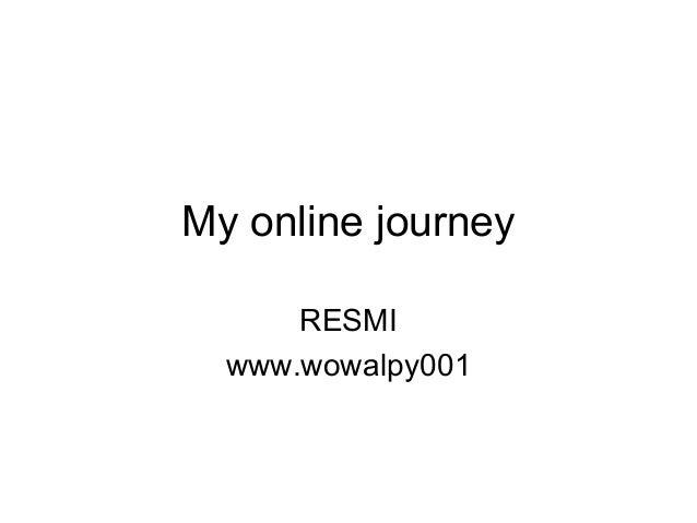 My online journey RESMI www.wowalpy001