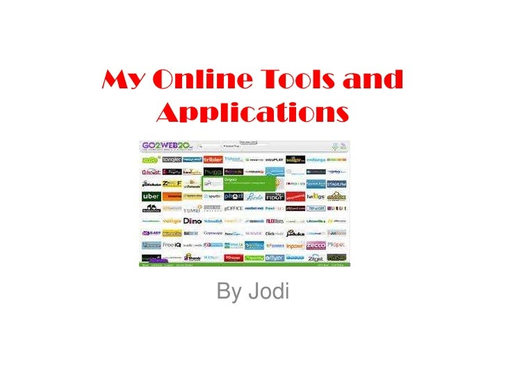 My Online Tools and Applications<br />By Jodi<br />