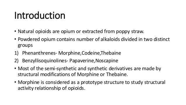 Structure activity relationship of Opiods Slide 2