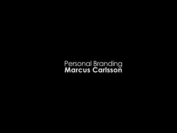 Personal Branding Marcus Carlsson