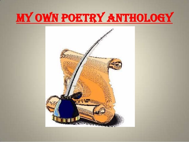 My Own Poetry Anthology
