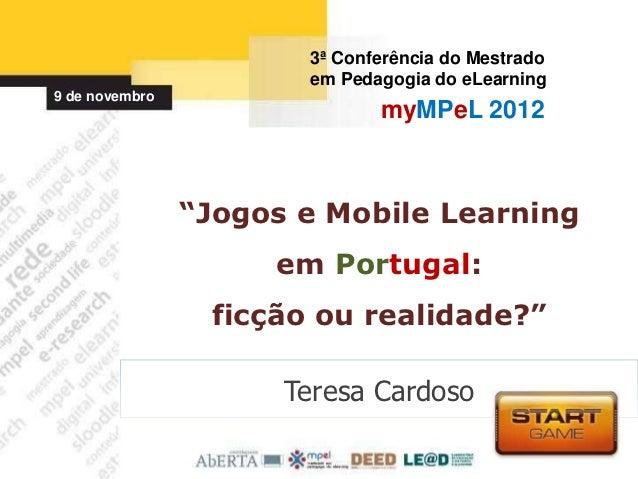 3ª Conferência do Mestrado                       em Pedagogia do eLearning9 de novembro                              myMPe...