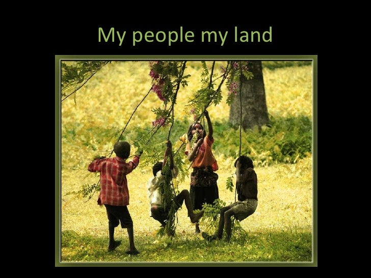My people my land<br />