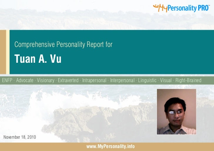 Comprehensive Personality Report for      Tuan A. VuENFP · Advocate · Visionary · Extraverted · Intrapersonal · Interperso...