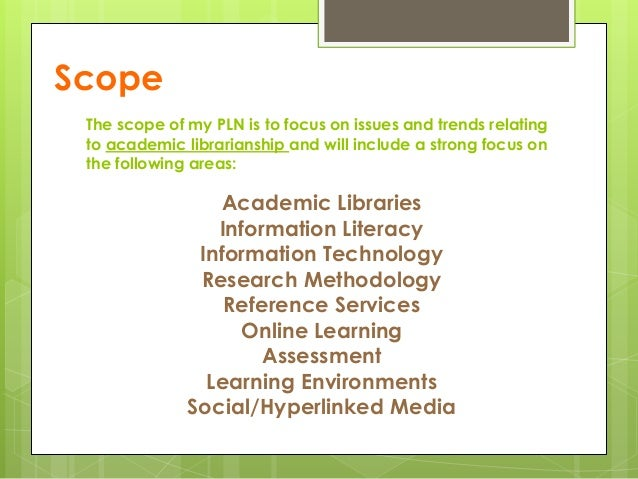 Scope Academic Libraries Information Literacy Information Technology Research Methodology Reference Services Online Learni...