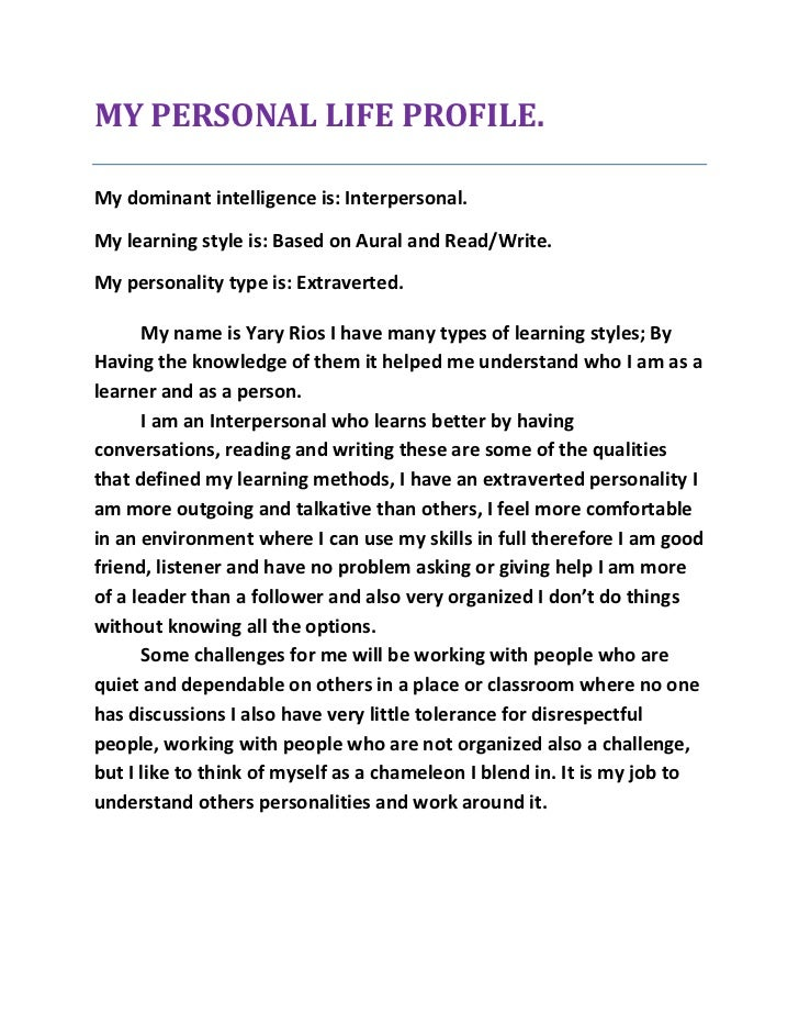 my personal learning style essay example Personal statement admission essay learning is a difficult task it requires time and effort, but greatness is impossible without self-sacrifice learning is a brilliant example of the situation when self-sacrifice turns into a long-term deposit into my future profession,knowledge and learning were always the sources of everyday excitement .