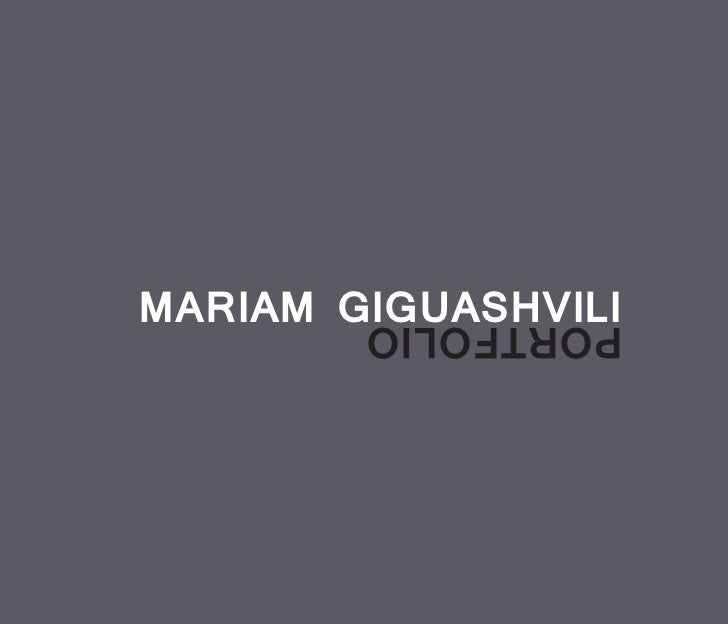 MARIAM GIGUASHVILI        PORTFOLIO