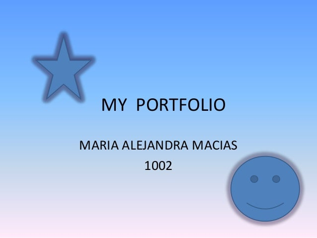 MY PORTFOLIO MARIA ALEJANDRA MACIAS 1002