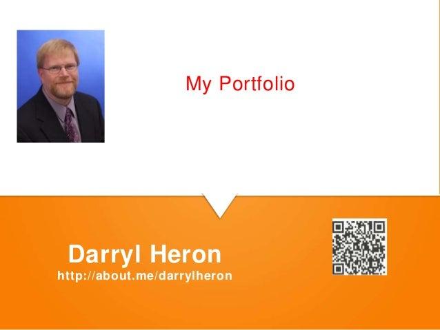 8 Steps to Managing My Portfolio Darryl Heron http://about.me/darrylheron