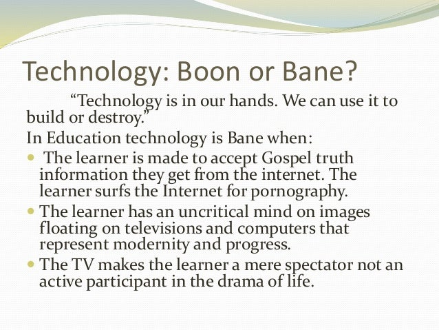 is technology a boon or a When george bush signed a controversial bill that reformed medicare, the  government health plan for the elderly, into law back in 2003 he.