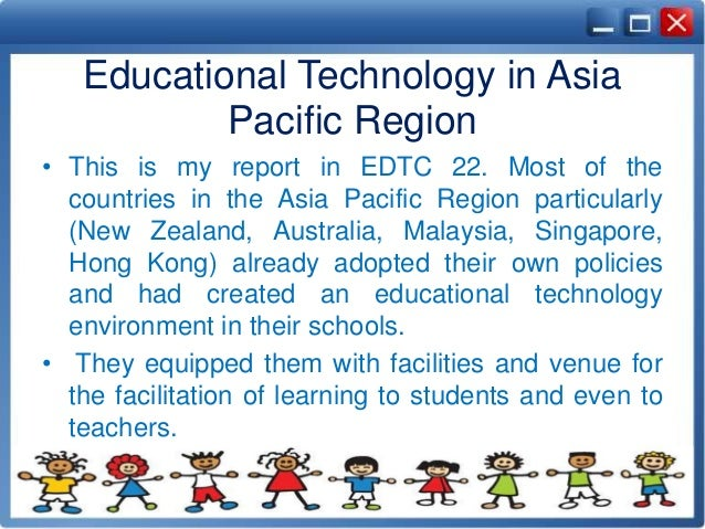 Educational Technology In Asia Pacific Region 9 O This Is My