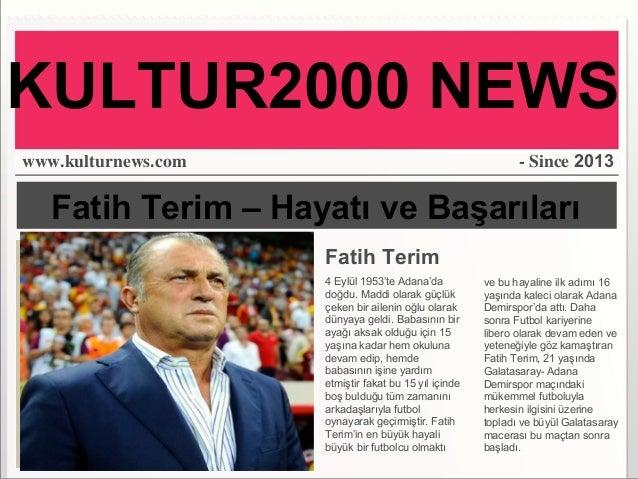 Fatih Terim – Hayatı ve Başarıları Fatih Terim 4 Eylül 1953'te Adana'da doğdu. Maddi olarak güçlük çeken bir ailenin oğlu ...