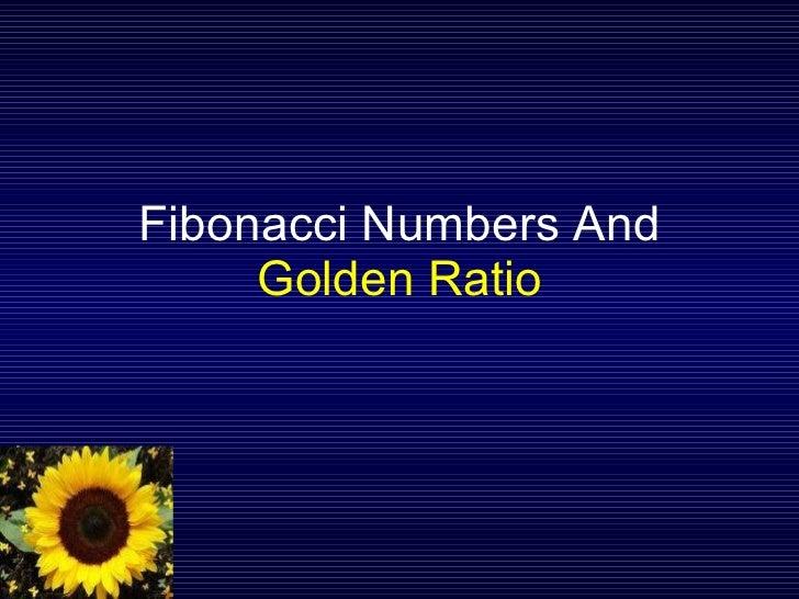 Fibonacci Sequence and Golden Ratio Slide 2