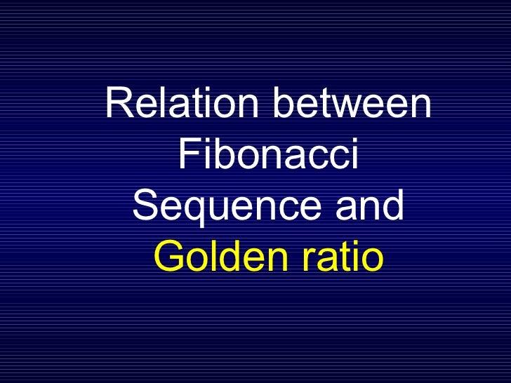 relationship between the golden ratio and fibonacci sequence formula