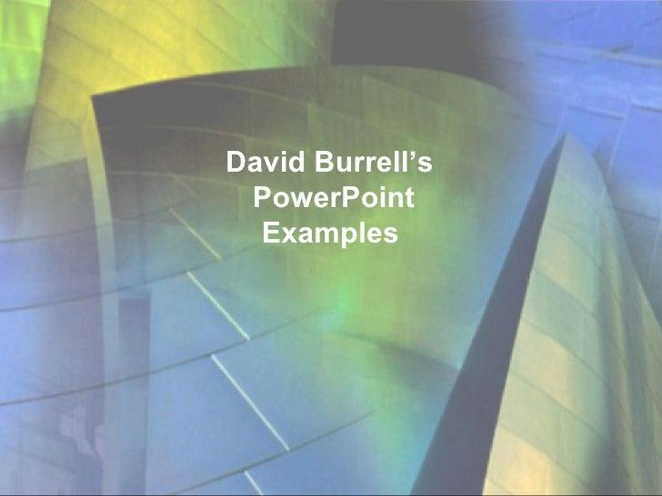 David Burrell's  PowerPoint Examples