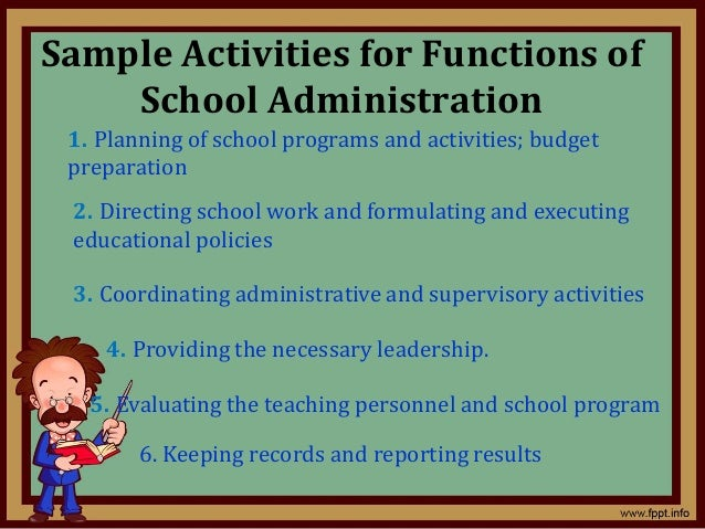Function And Principles Of School Administration